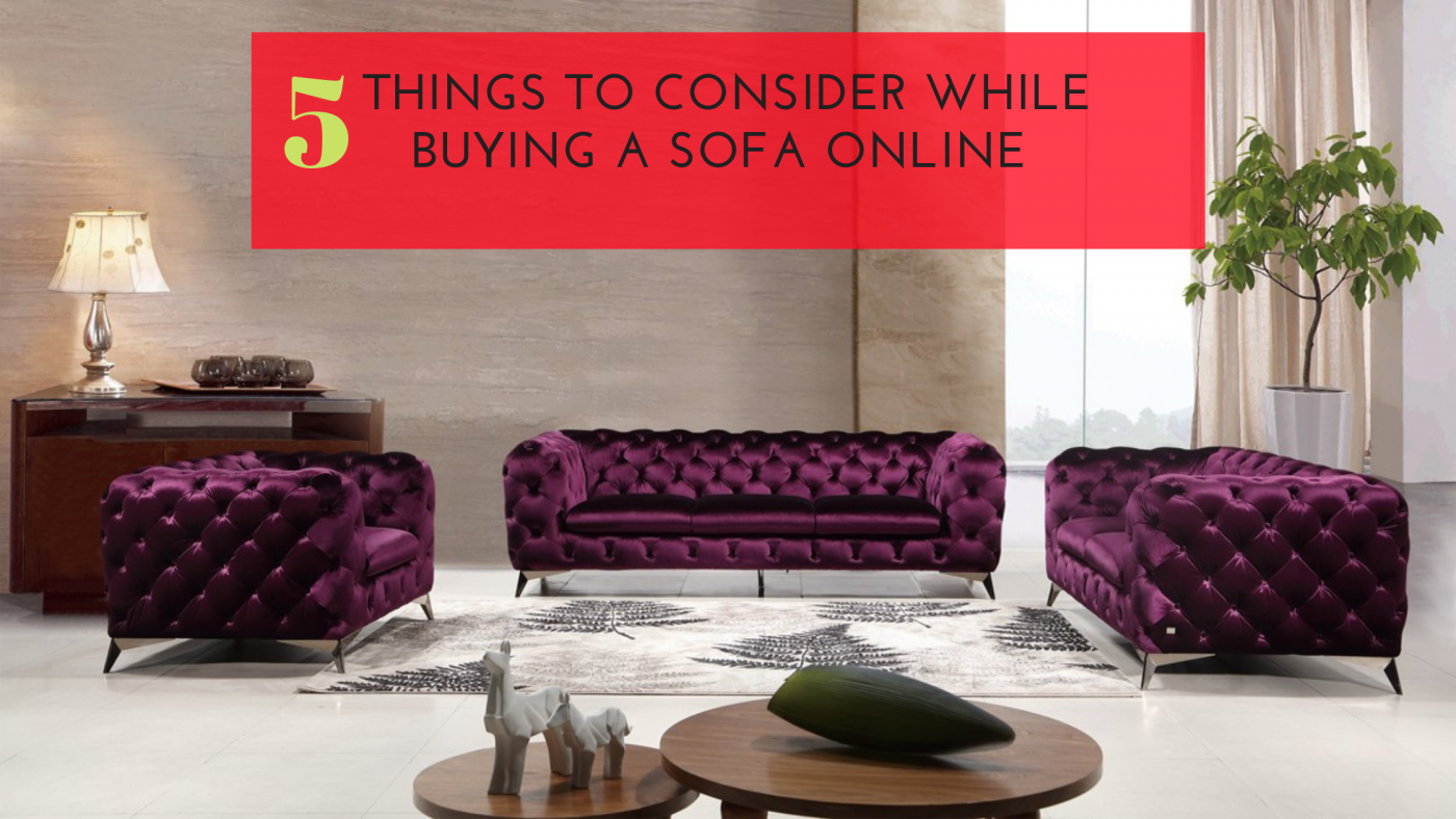 Top 5 Things to Consider While Buying A Sofa Online